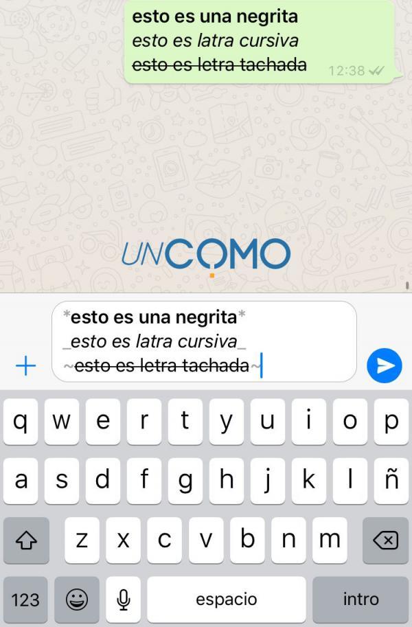 Cómo poner letras de colores para Whatsapp - Usar negrita, cursiva y tachado en Whatsapp