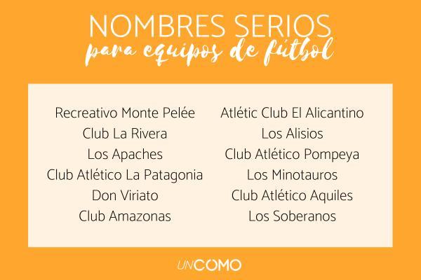 Nombres para equipos de fútbol - Nombres para equipos de fútbol serios