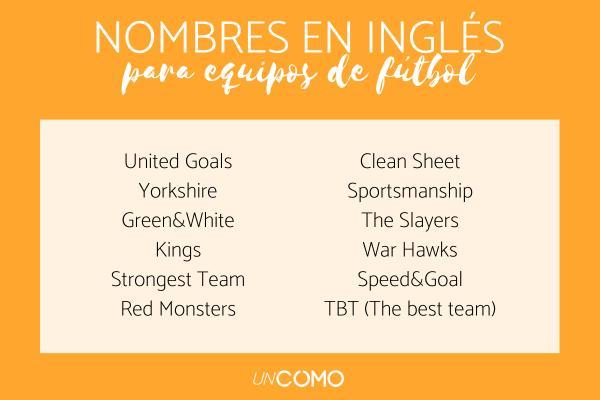 Nombres para equipos de fútbol - Nombres para equipos de fútbol inglés